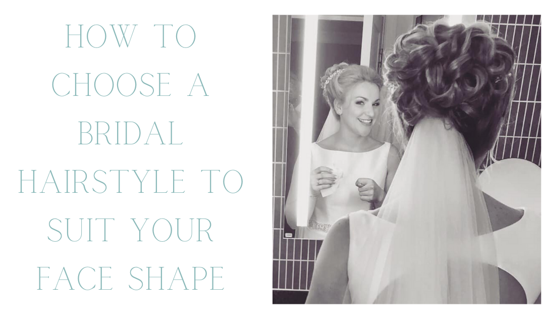 How to Choose a Bridal Hairstyle For Your Face Shape