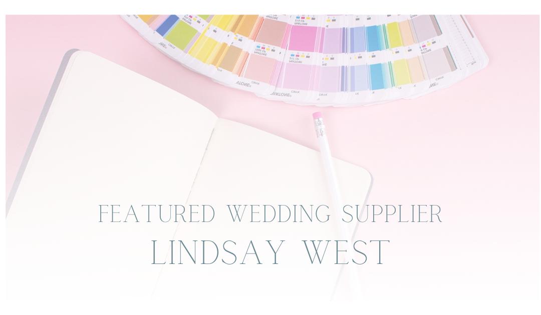 Featured Wedding Supplier: Lindsay West