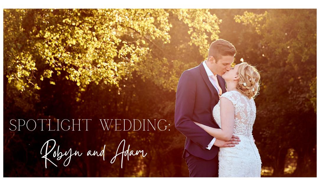 Spotlight Wedding: Robyn and Adam
