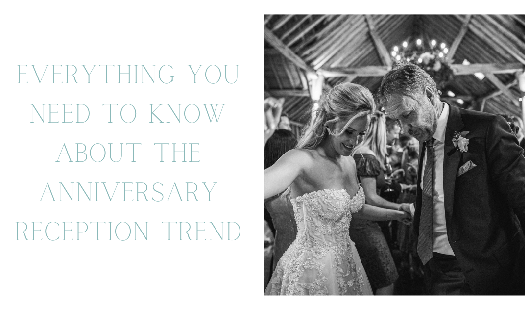 Everything You Need to Know About the Anniversary Reception Trend