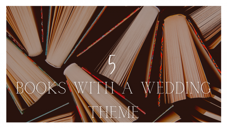 5 Books With a Wedding Theme