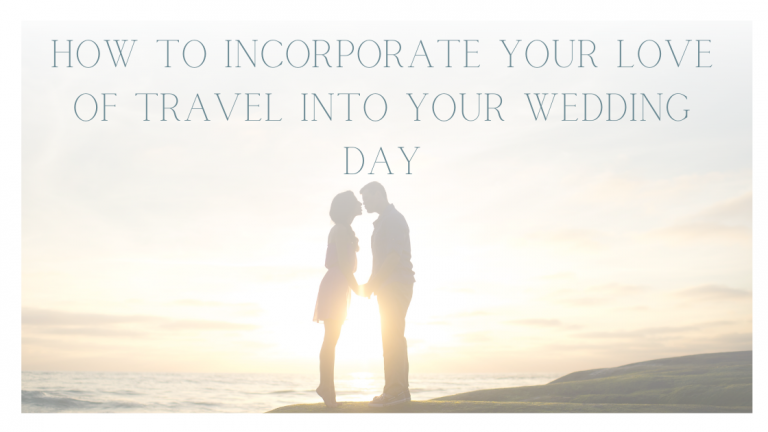 Weddings With a Travel Theme